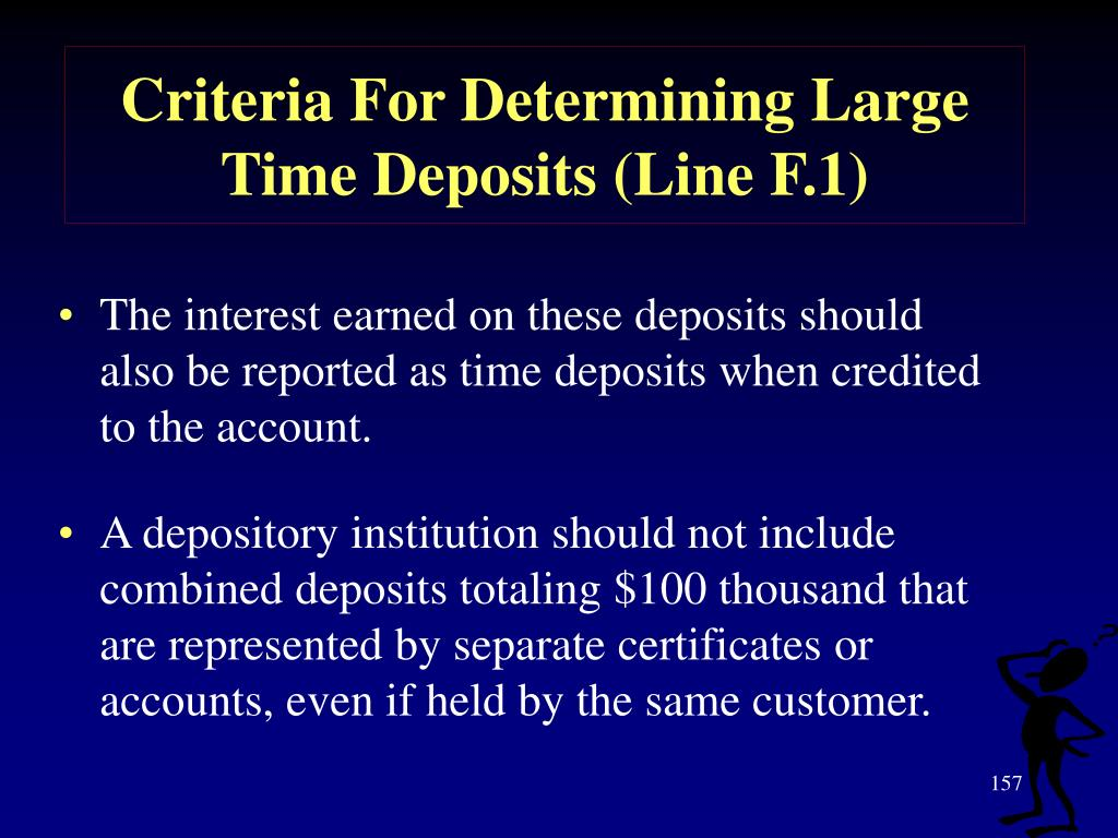 Criteria For Determining Large Time Deposits (Line F.1)