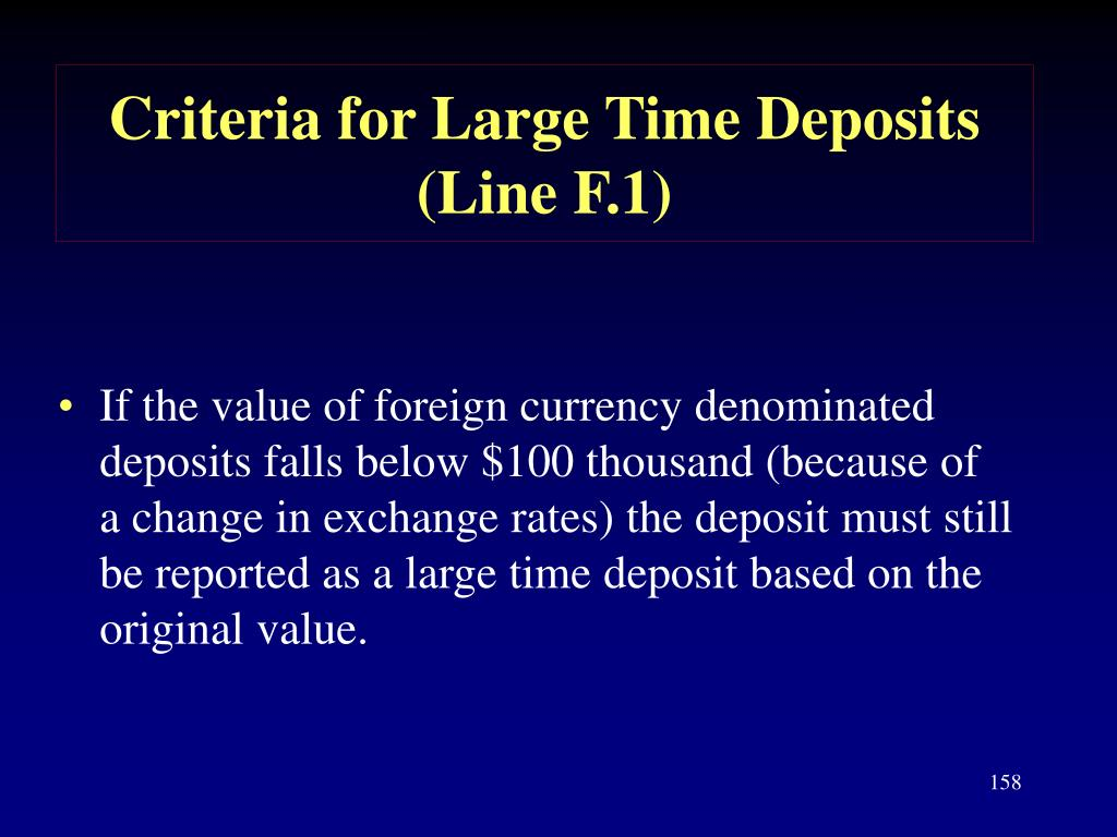 Criteria for Large Time Deposits