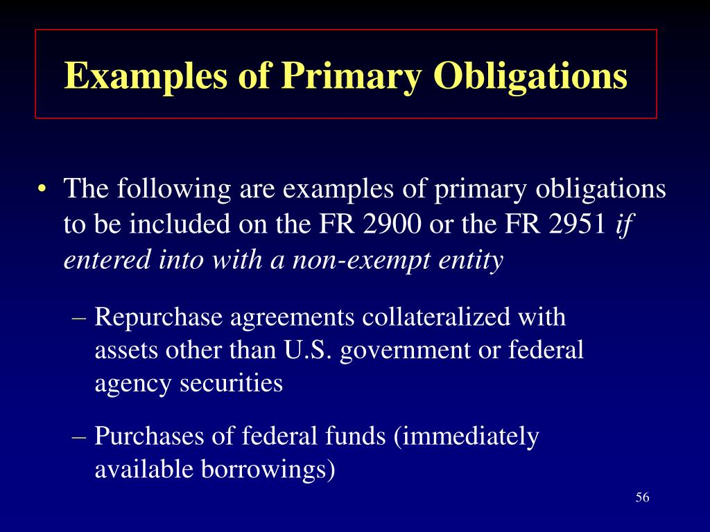Examples of Primary Obligations