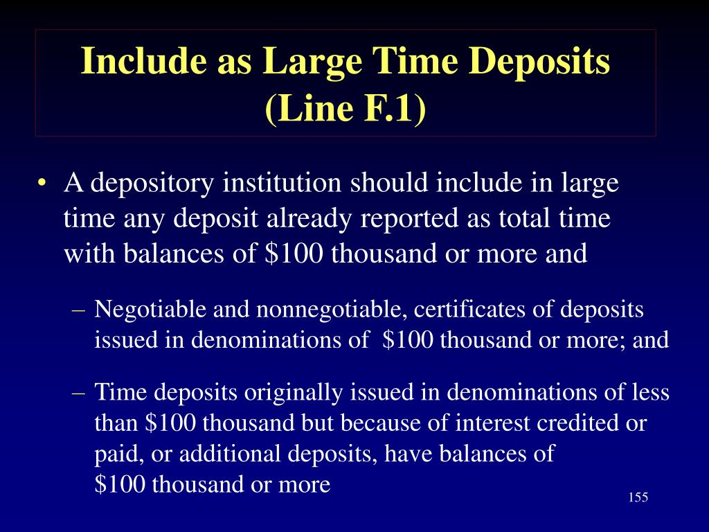 Include as Large Time Deposits