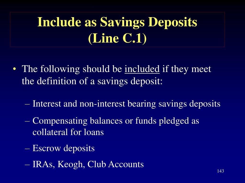 Include as Savings Deposits