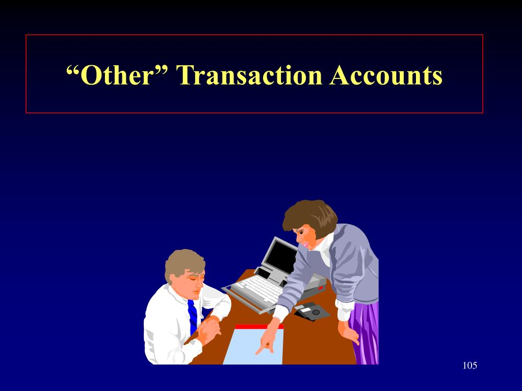 """""""Other"""" Transaction Accounts"""