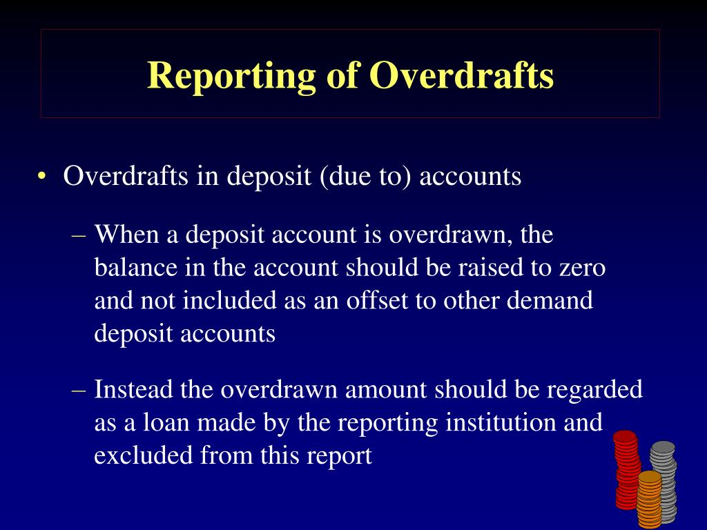 Reporting of Overdrafts