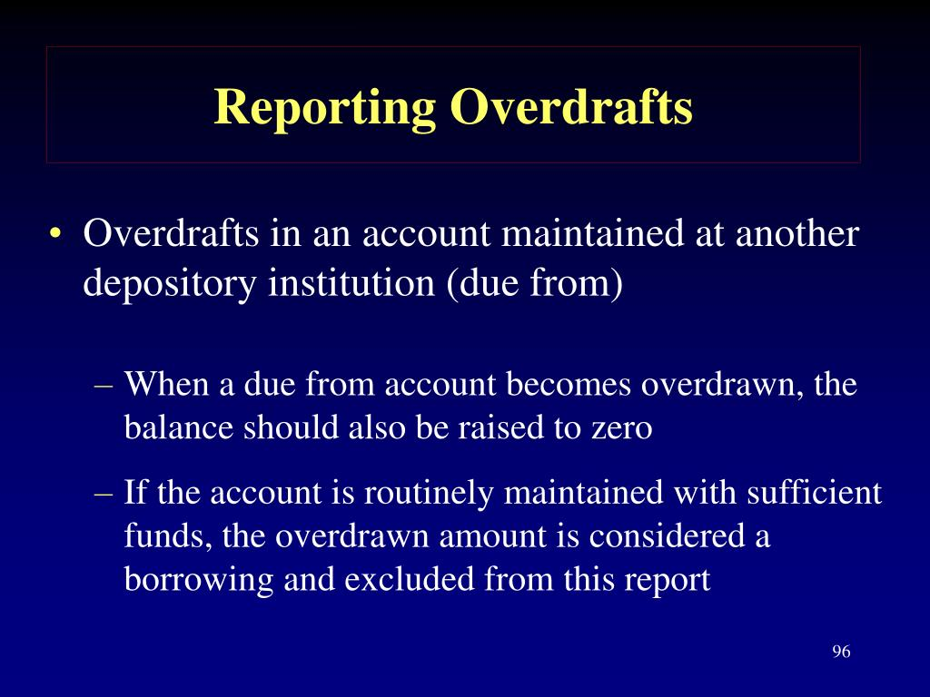 Reporting Overdrafts