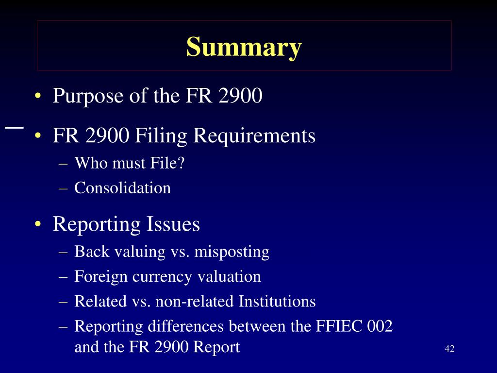 Purpose of the FR 2900