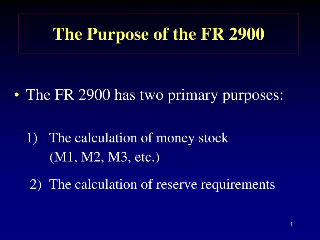 The Purpose of the FR 2900