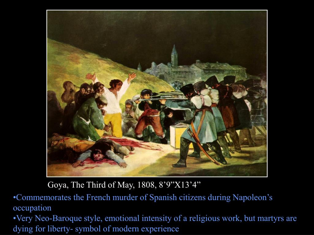 "Goya, The Third of May, 1808, 8'9""X13'4"""