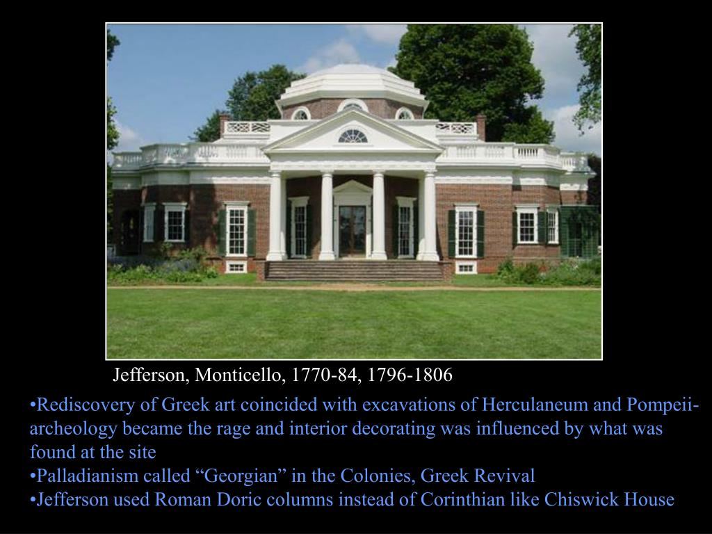 Jefferson, Monticello, 1770-84, 1796-1806