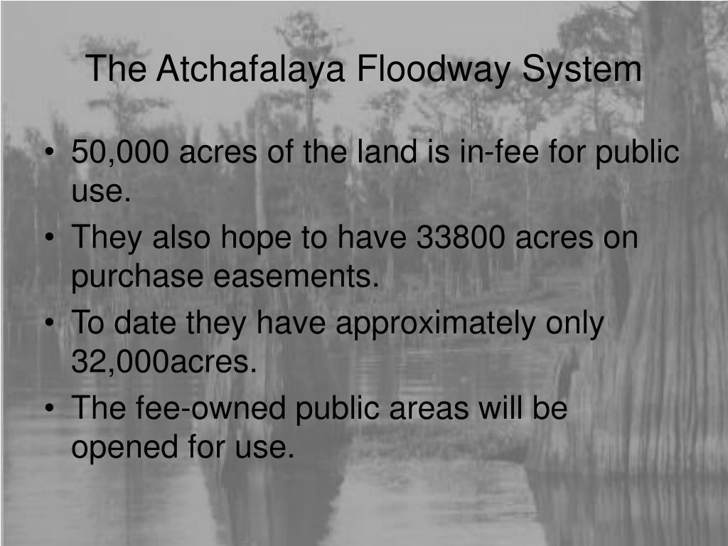 The Atchafalaya Floodway System
