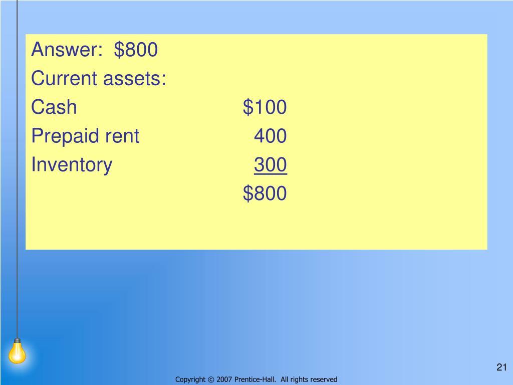 Answer:  $800