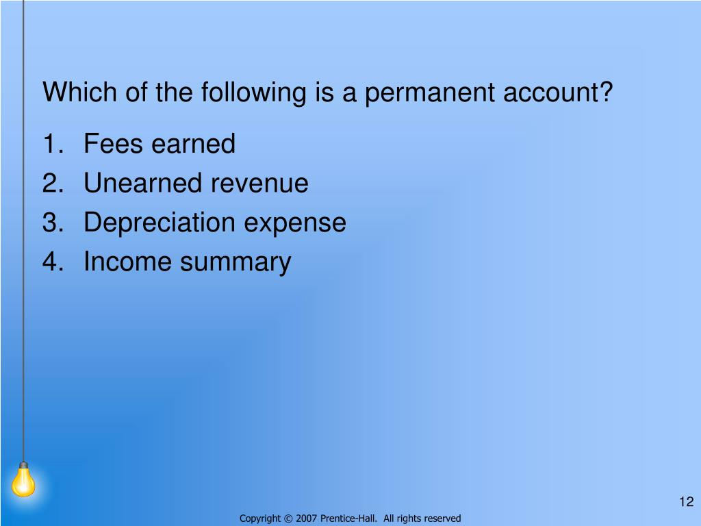 Which of the following is a permanent account?