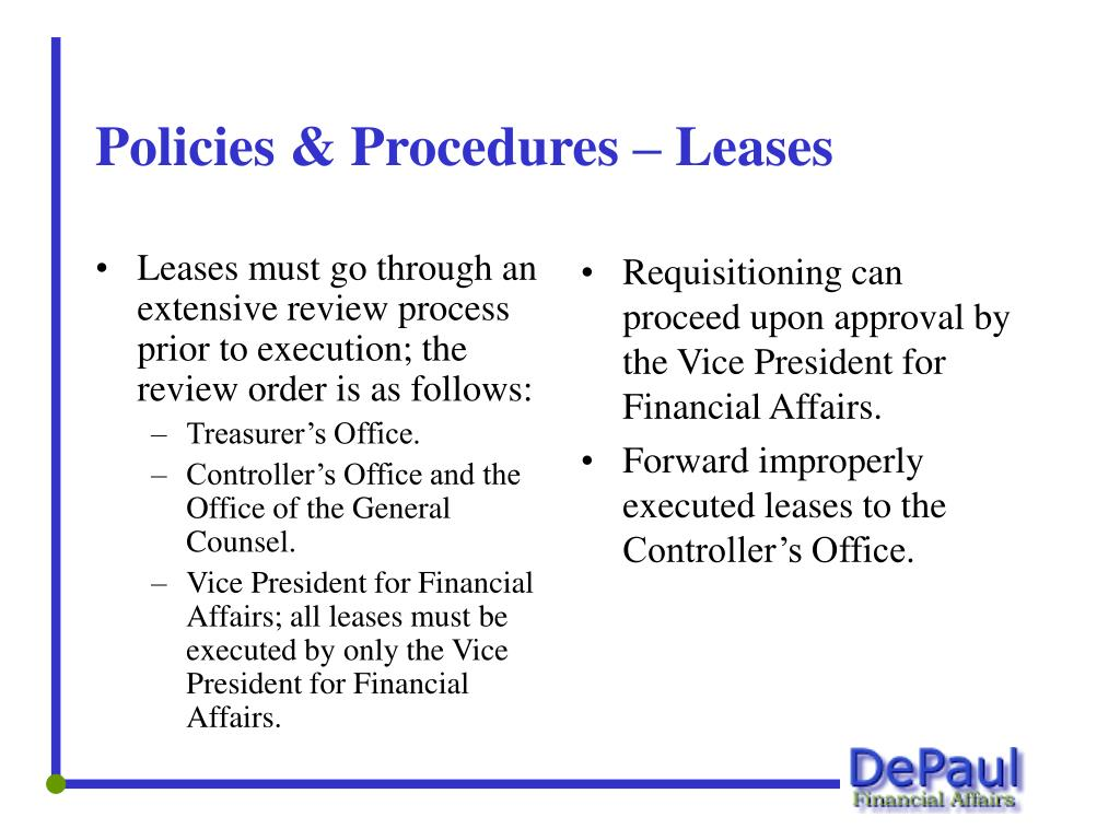 Leases must go through an extensive review process prior to execution; the review order is as follows: