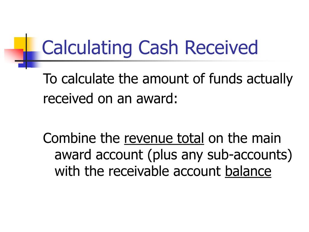 Calculating Cash Received