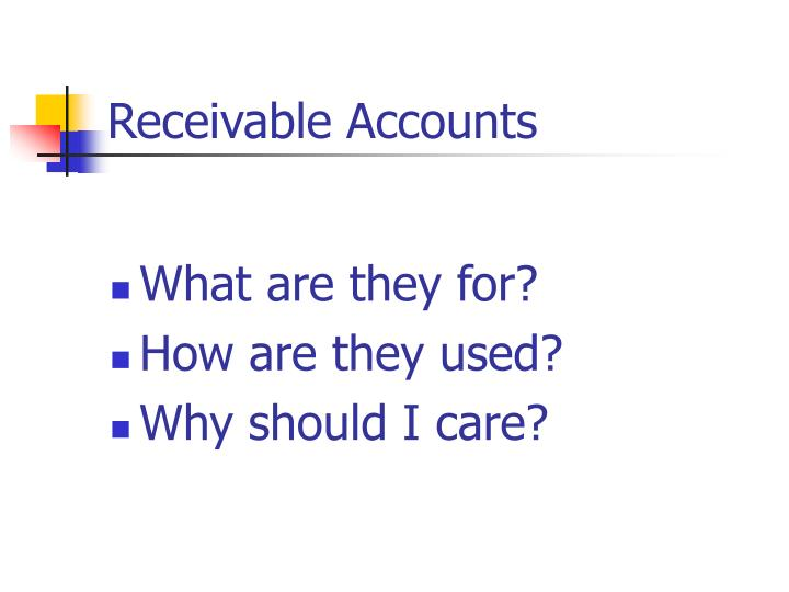 Receivable accounts