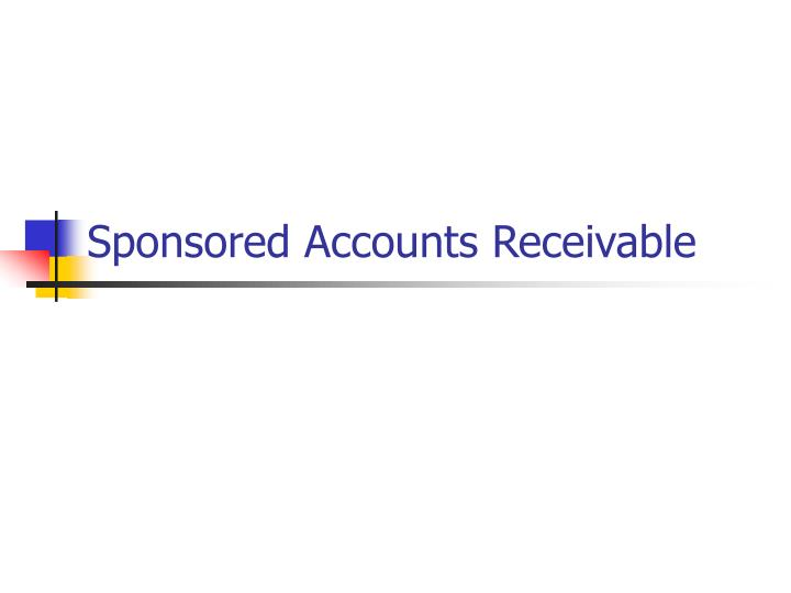 Sponsored accounts receivable