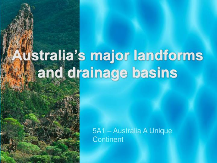 Australia s major landforms and drainage basins