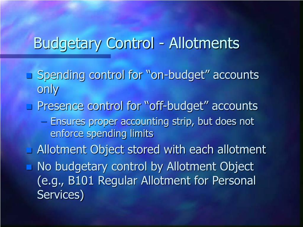 Budgetary Control - Allotments