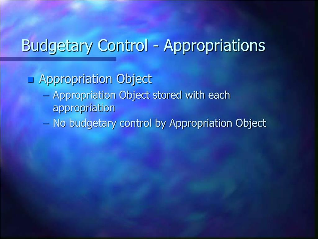 Budgetary Control - Appropriations