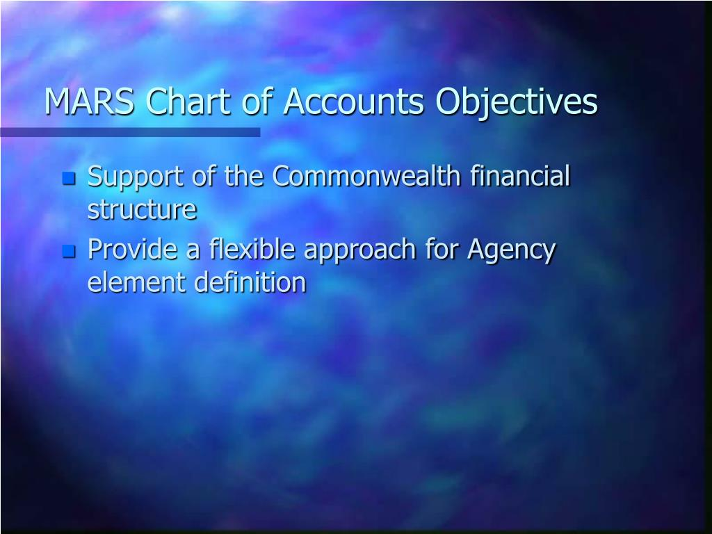 MARS Chart of Accounts Objectives