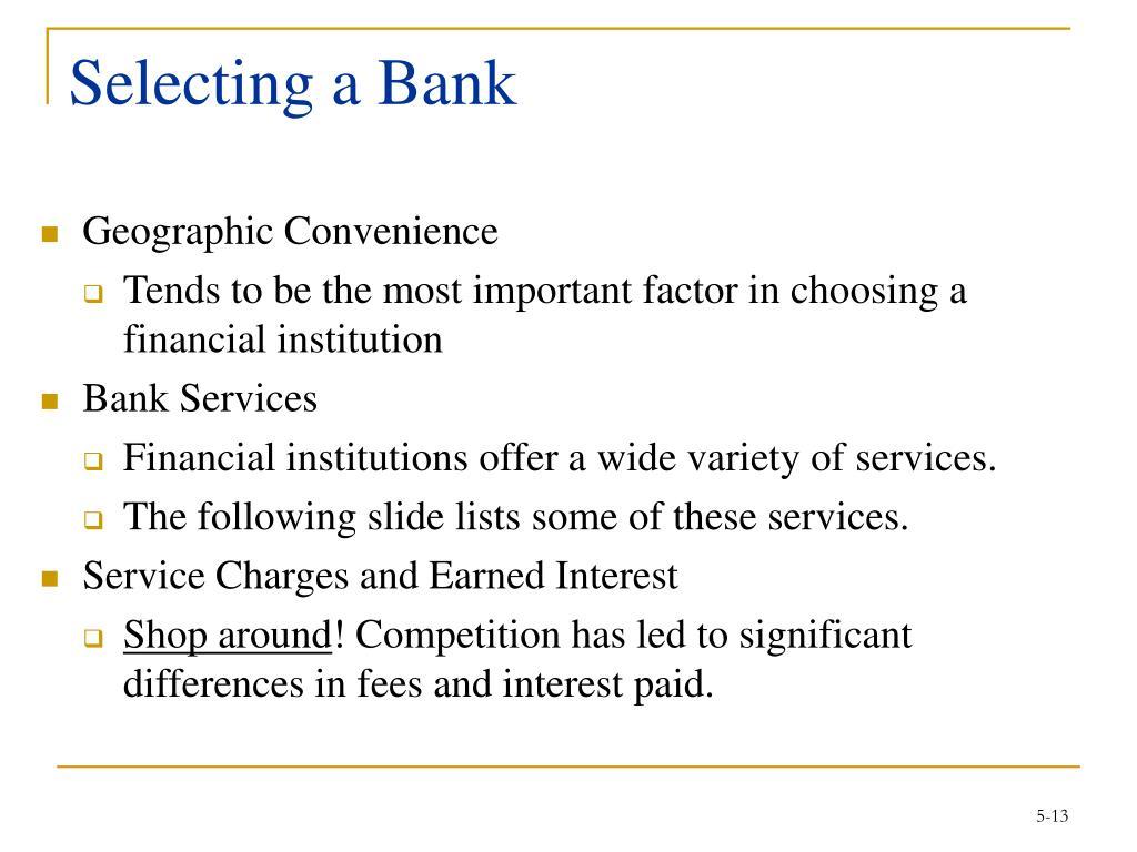 Selecting a Bank