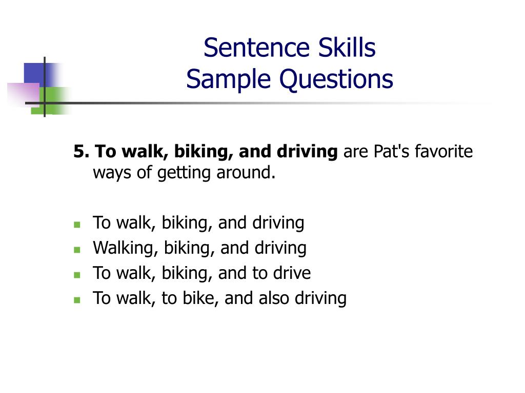 986029rr sentence skills Composing skills test 1 questions 46-56 require you to rewrite sentences in your head each question tells you exactly how to begin your new sentence.
