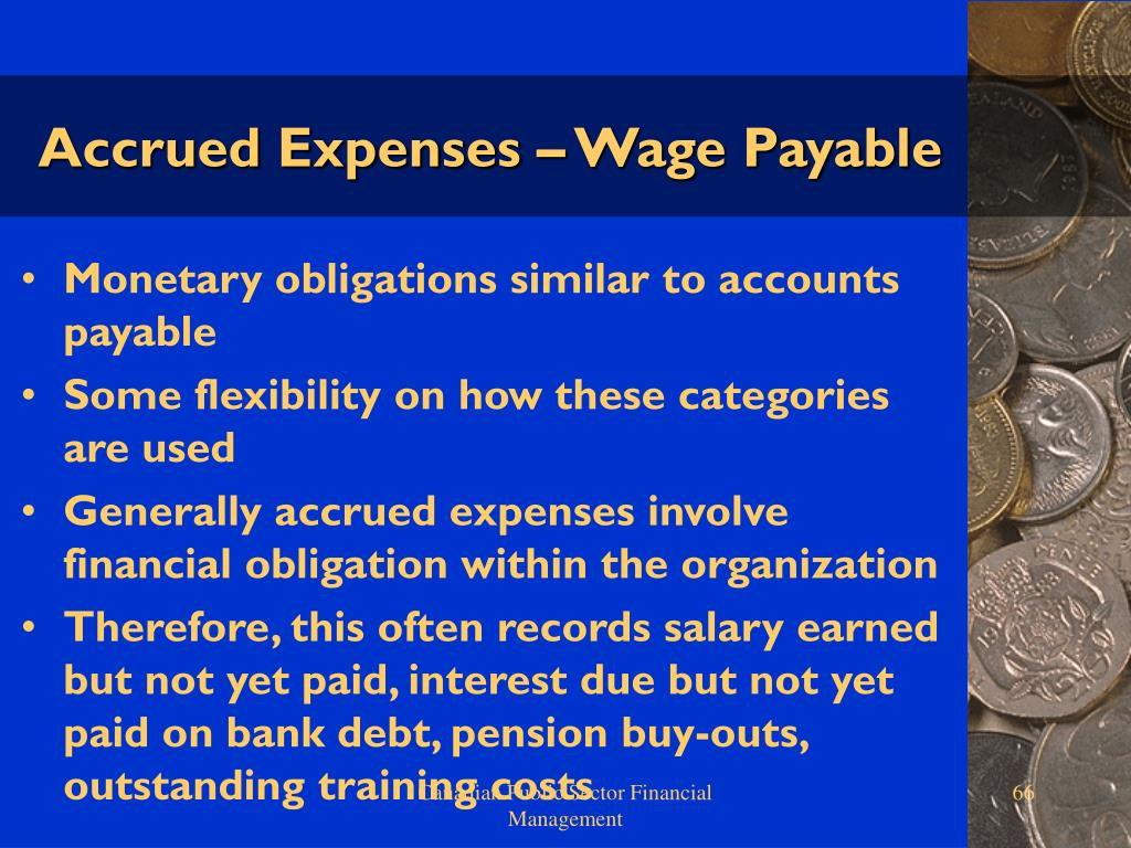 Accrued Expenses – Wage Payable