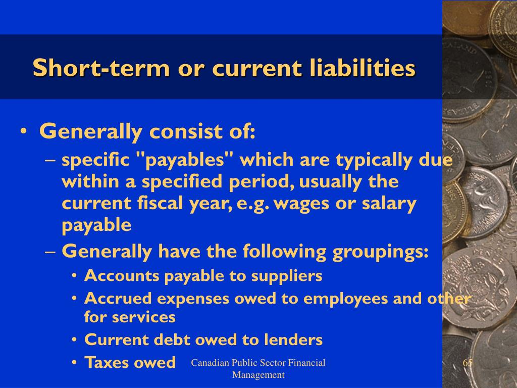 Short-term or current liabilities