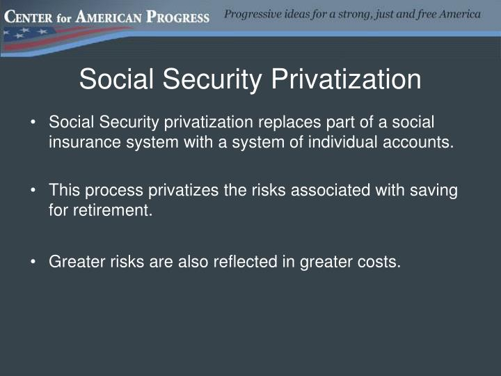 Social security privatization