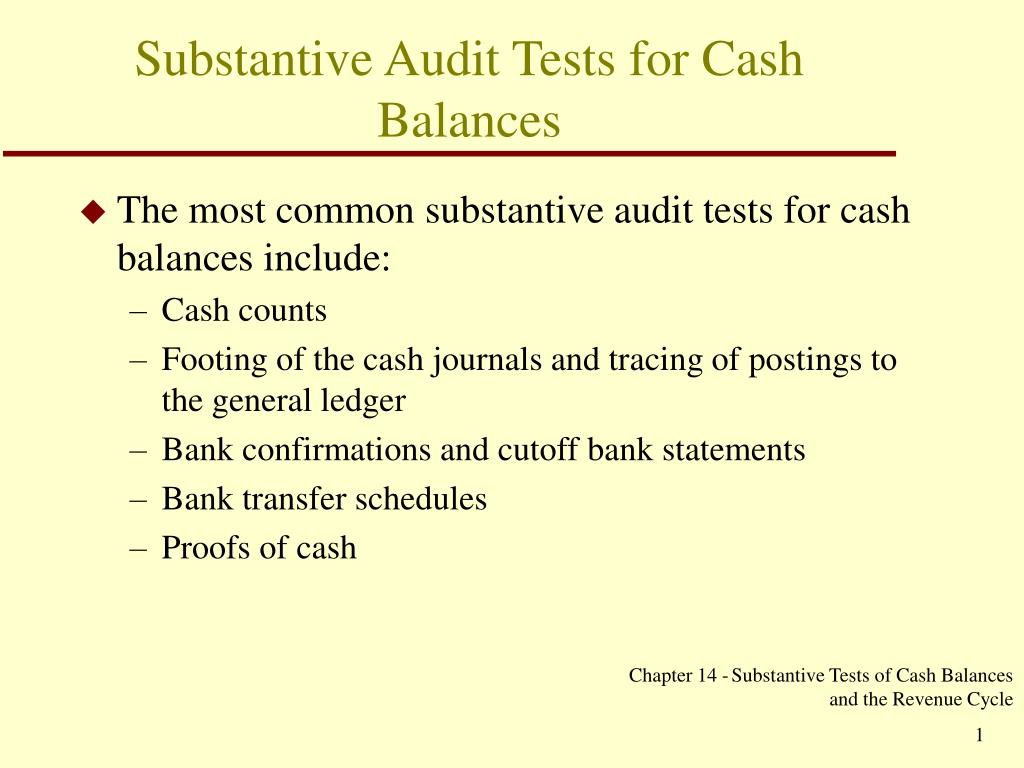 Substantive Audit Tests for Cash Balances