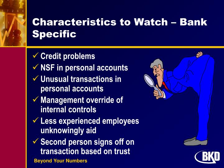 Characteristics to Watch – Bank Specific