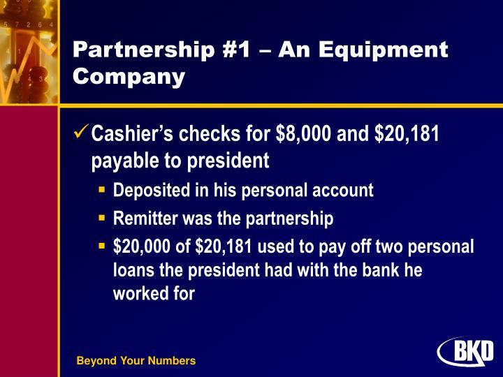 Partnership #1 – An Equipment Company