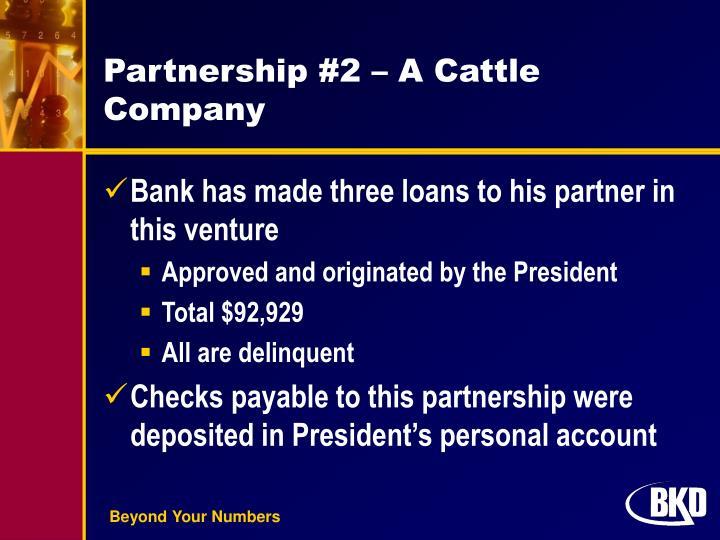 Partnership #2 – A Cattle Company