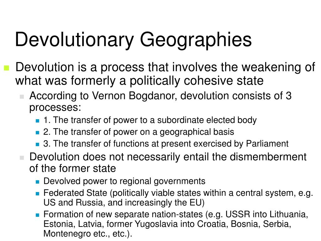 an analysis of the devolution according to bogdanor 'too old a country too long accustomed to regard her life as one and indivisible': england and the speaker's conference on devolution.
