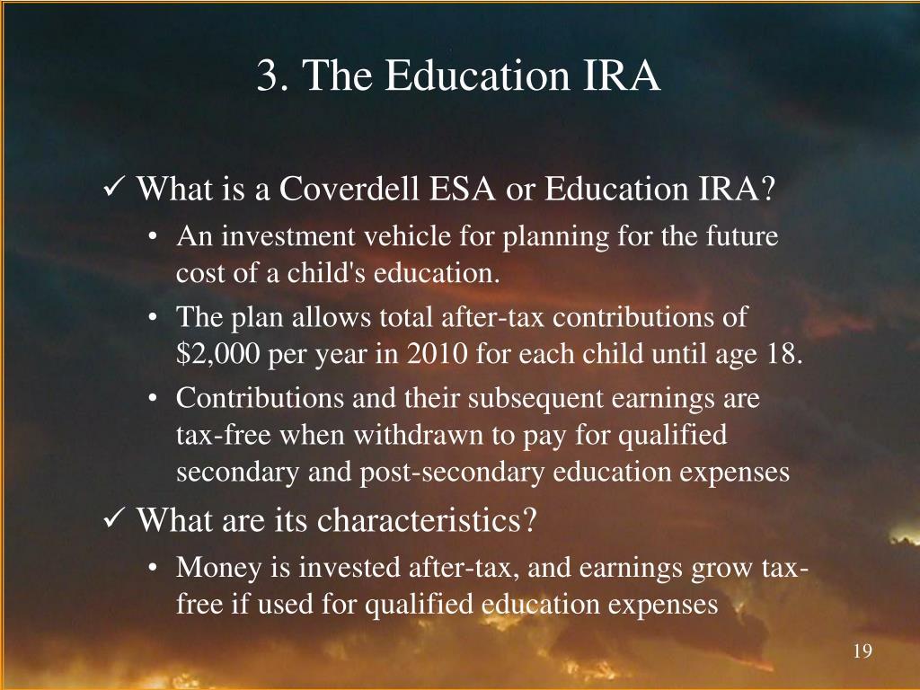 3. The Education IRA