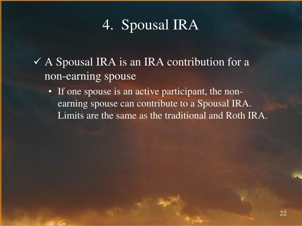 4.  Spousal IRA