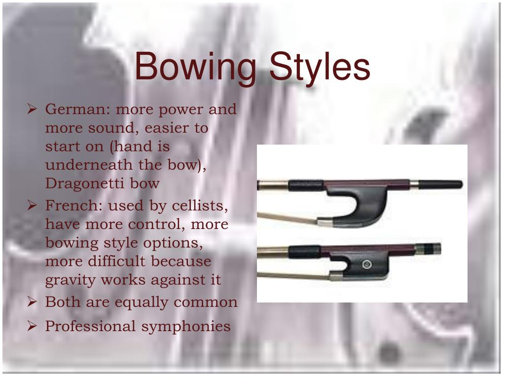 Bowing Styles