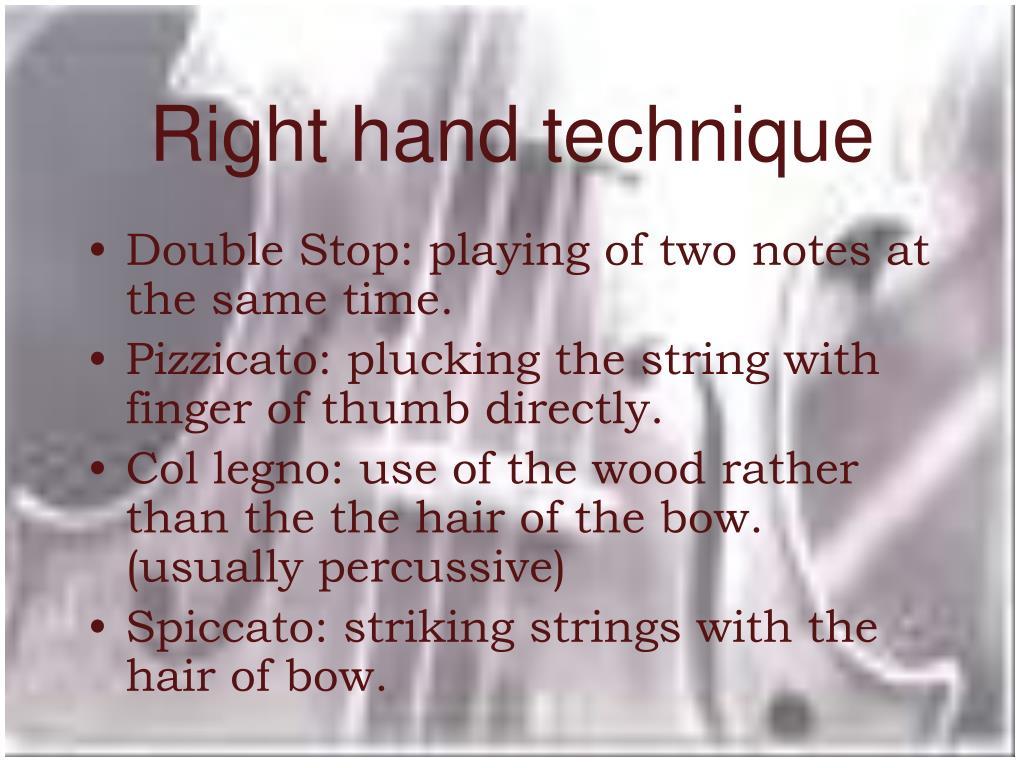 Right hand technique