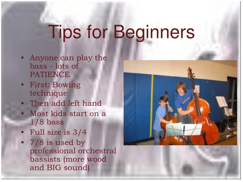 Tips for Beginners