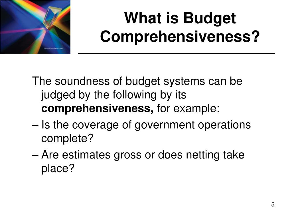 What is Budget Comprehensiveness?