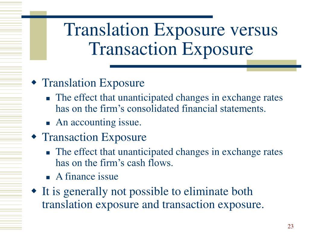 Translation Exposure versus Transaction Exposure