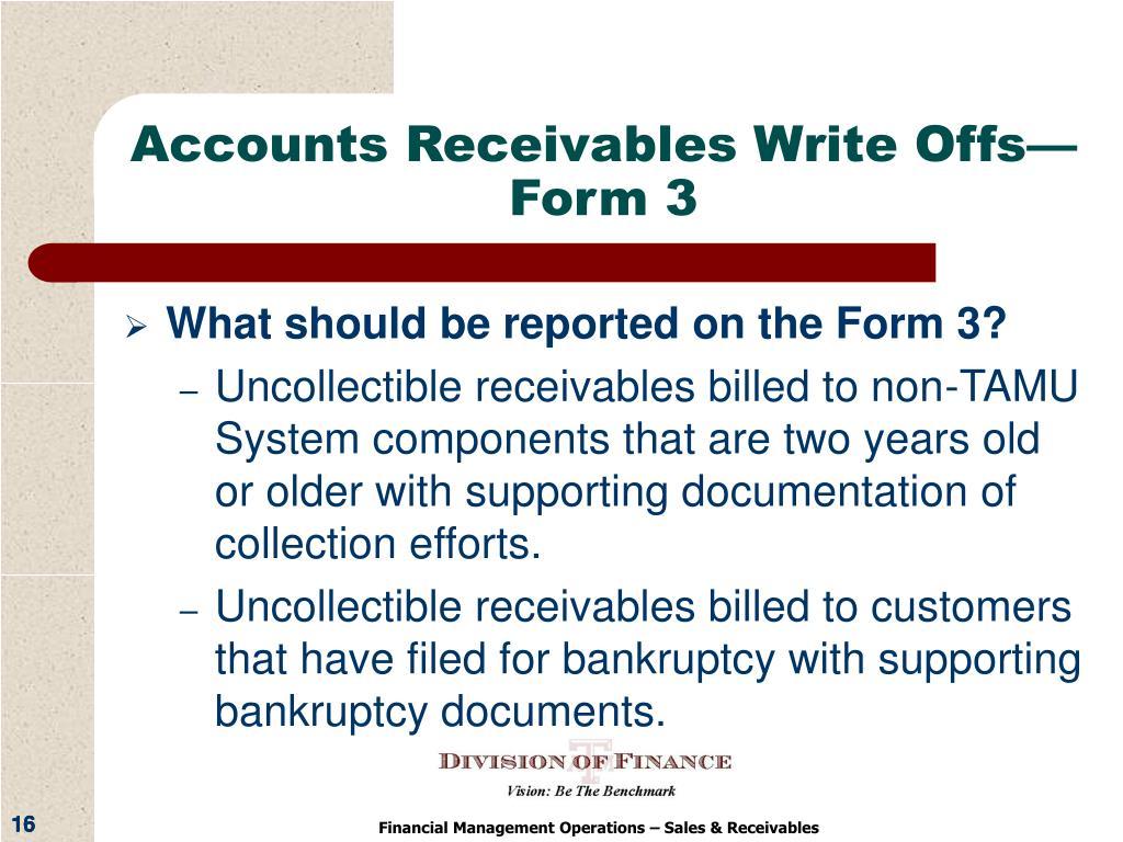 Accounts Receivables Write Offs—Form 3