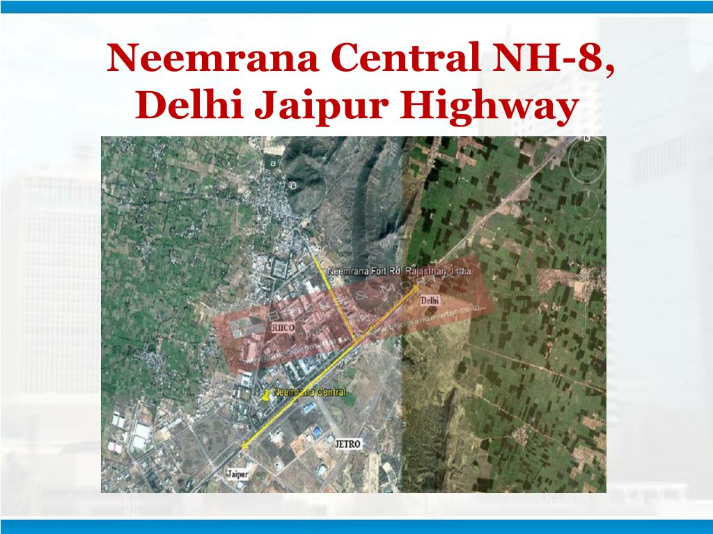 Neemrana Central NH-8, Delhi Jaipur Highway