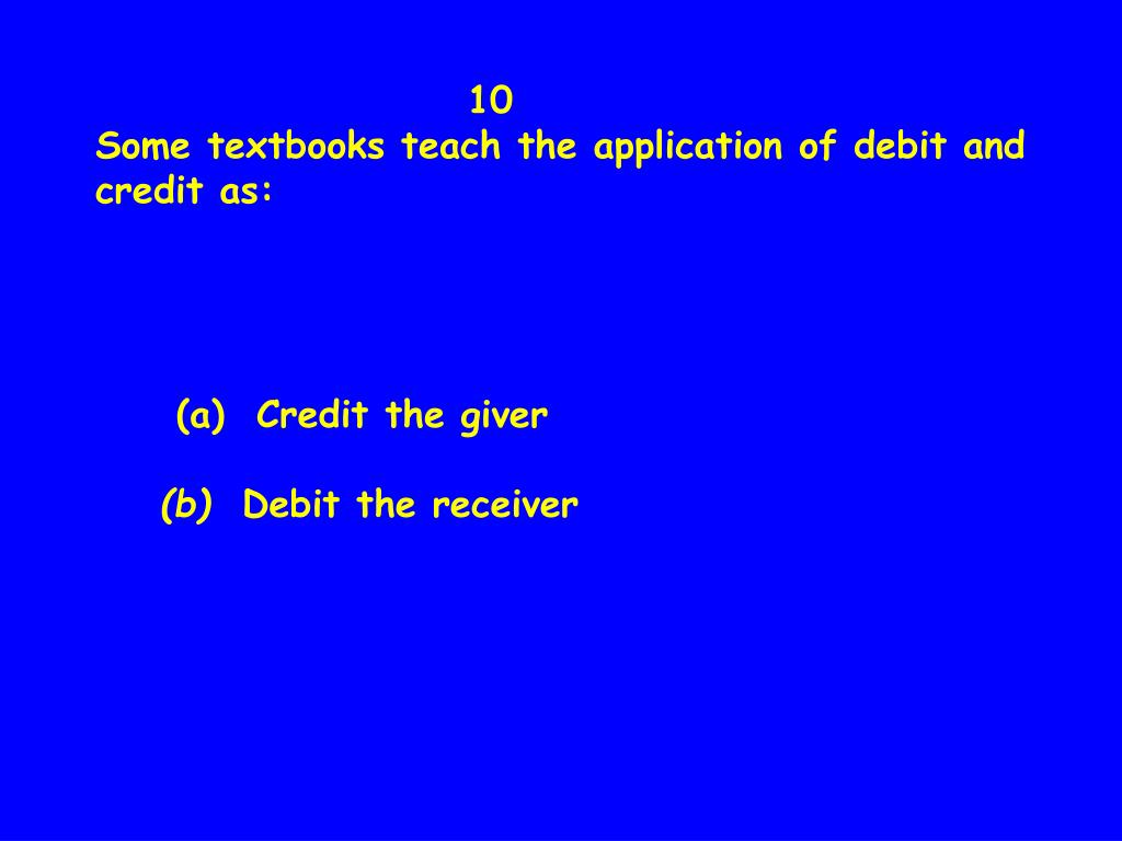 Debit & Credit