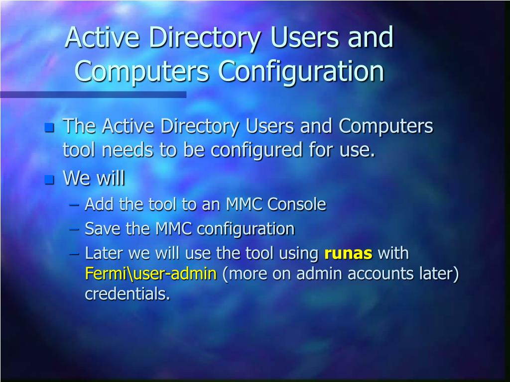 Active Directory Users and Computers Configuration