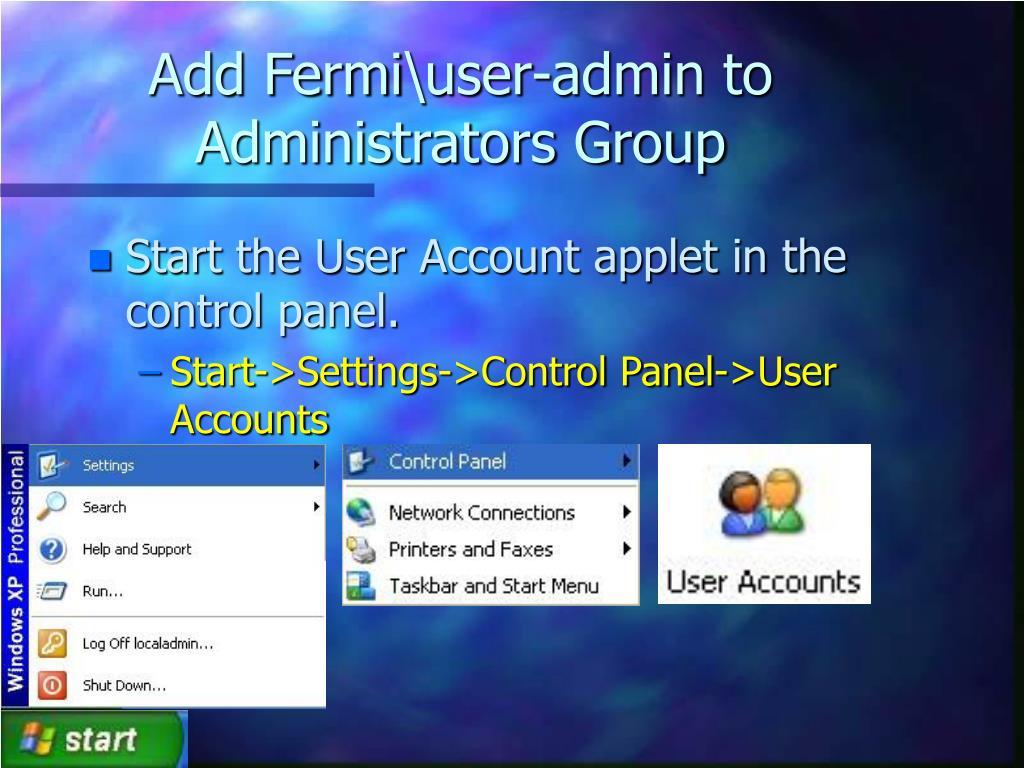 Add Fermi\user-admin to Administrators Group