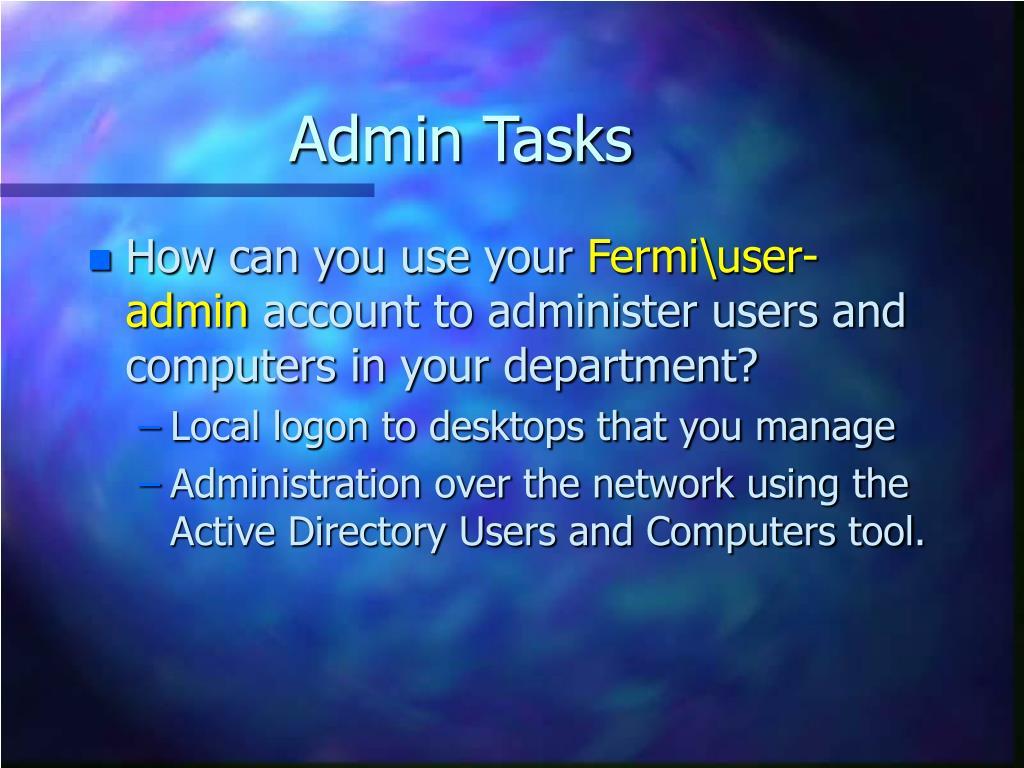 Admin Tasks