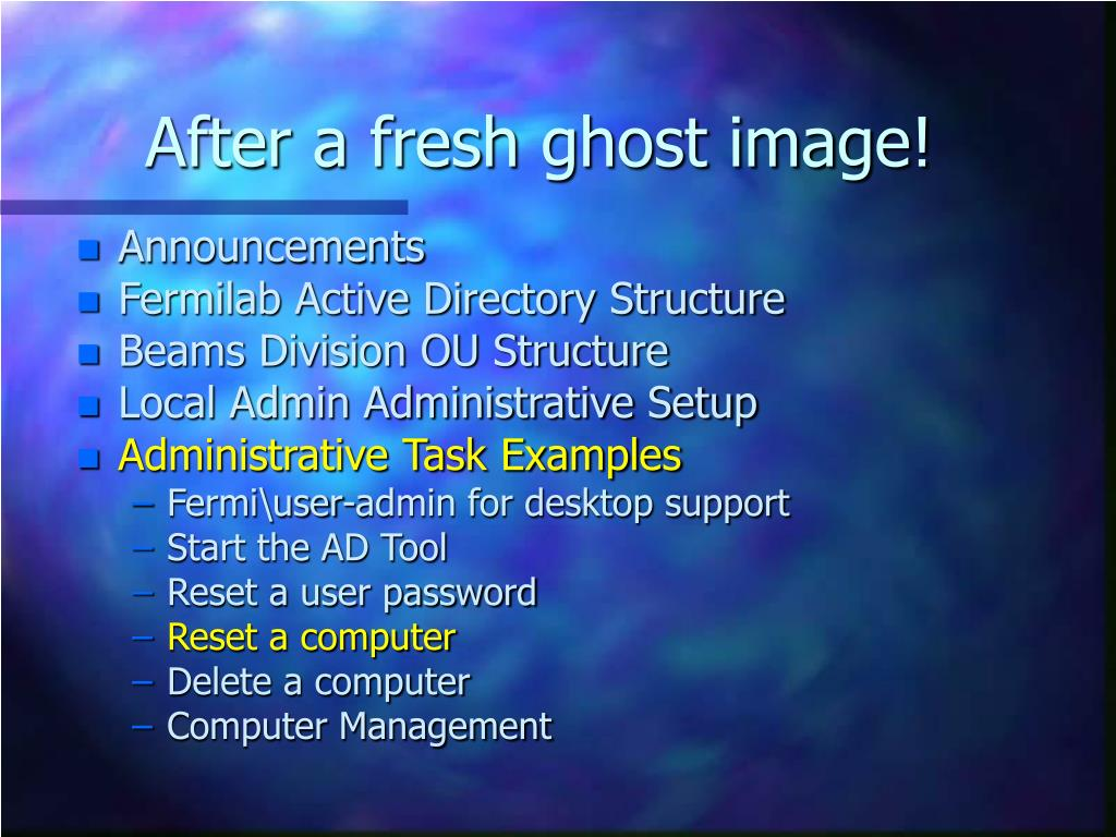 After a fresh ghost image!