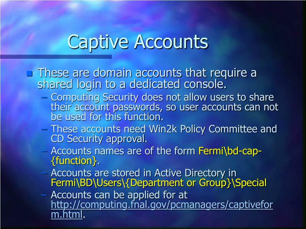 Captive Accounts