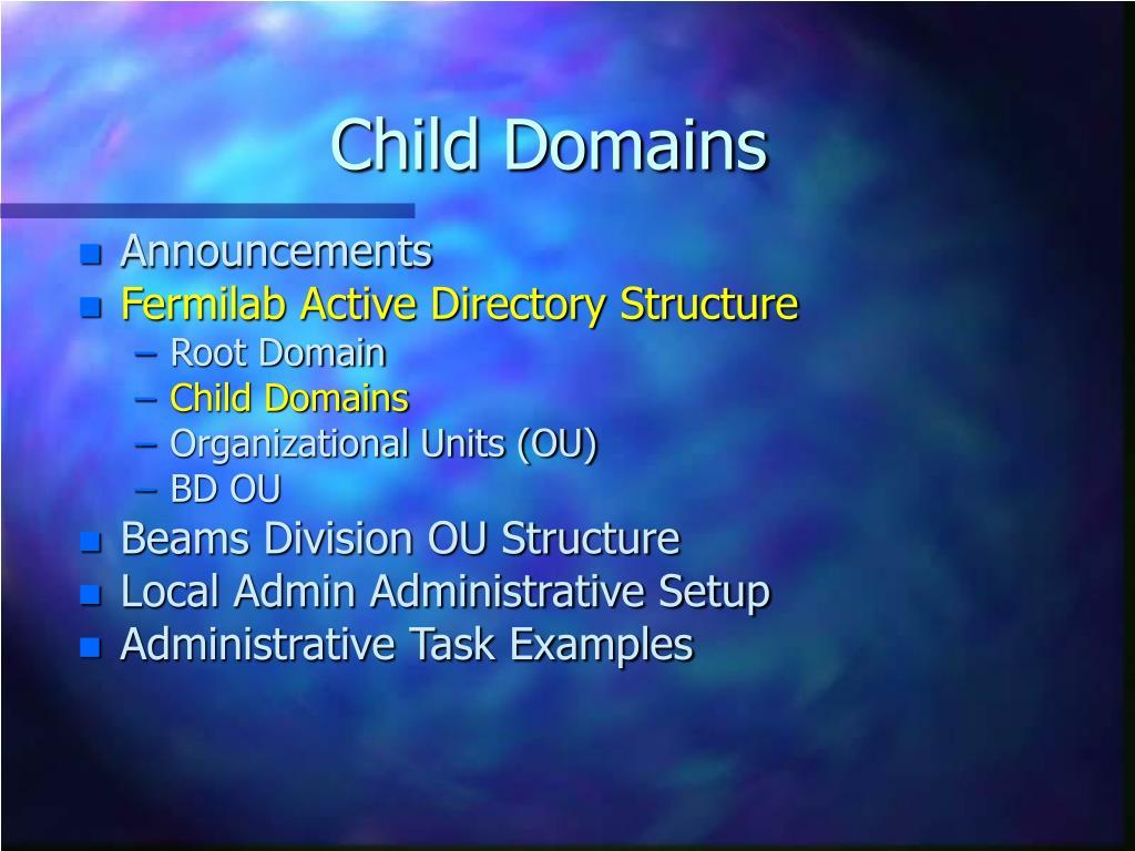 Child Domains
