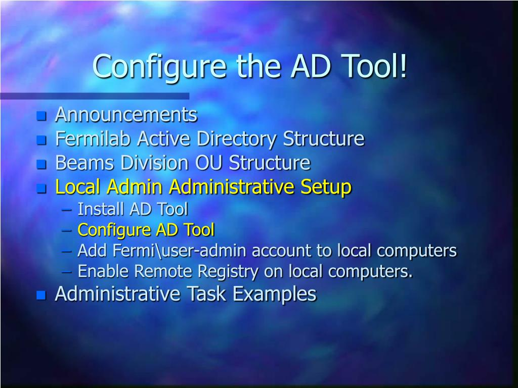 Configure the AD Tool!